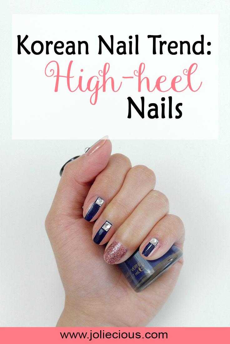 High-heel nails; Korean nails trend; nails tutorial
