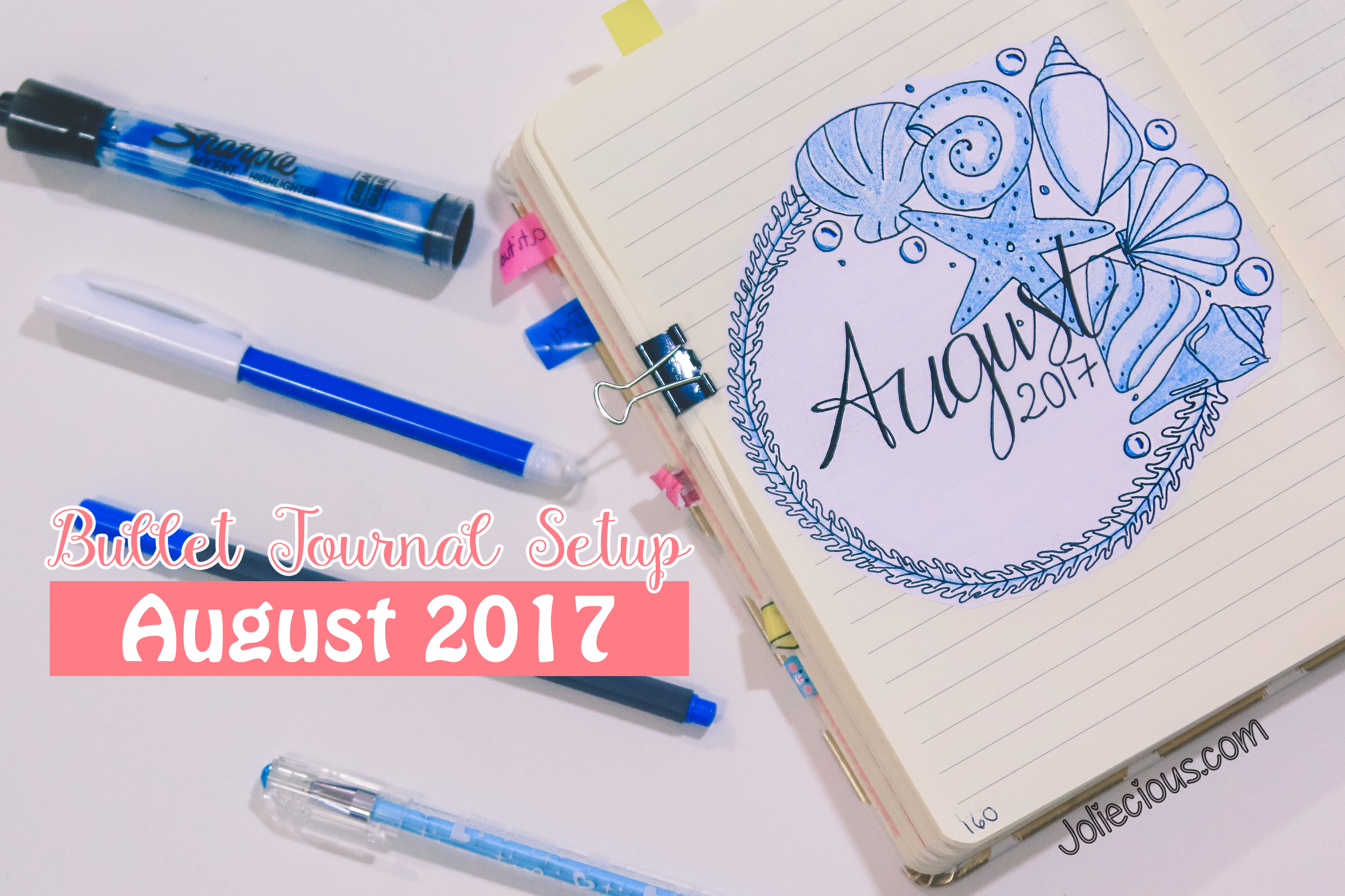 Bullet Journal Setup: August 2017