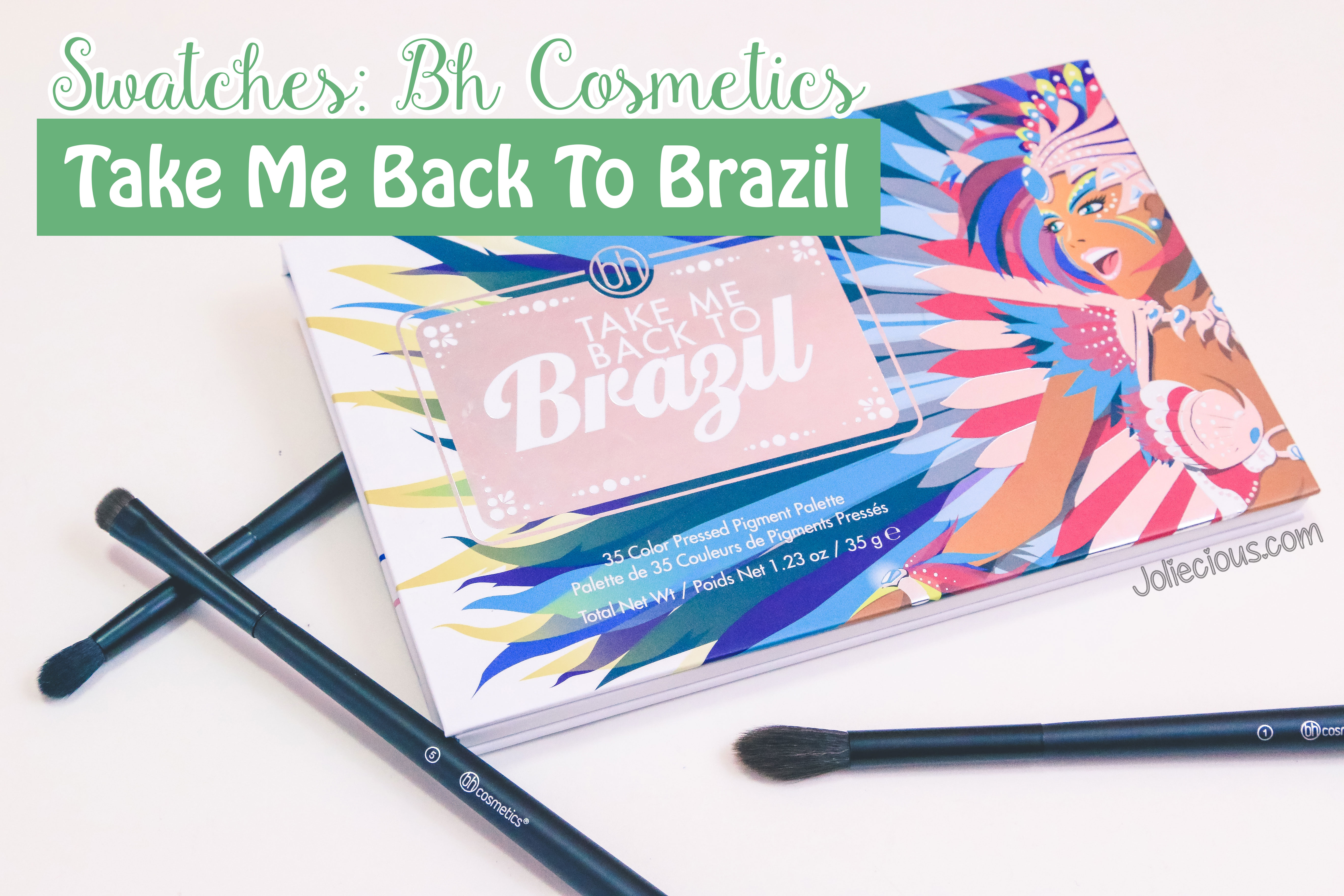 Swatches: BH Cosmestics Take Me Back To Brazil Palette ...