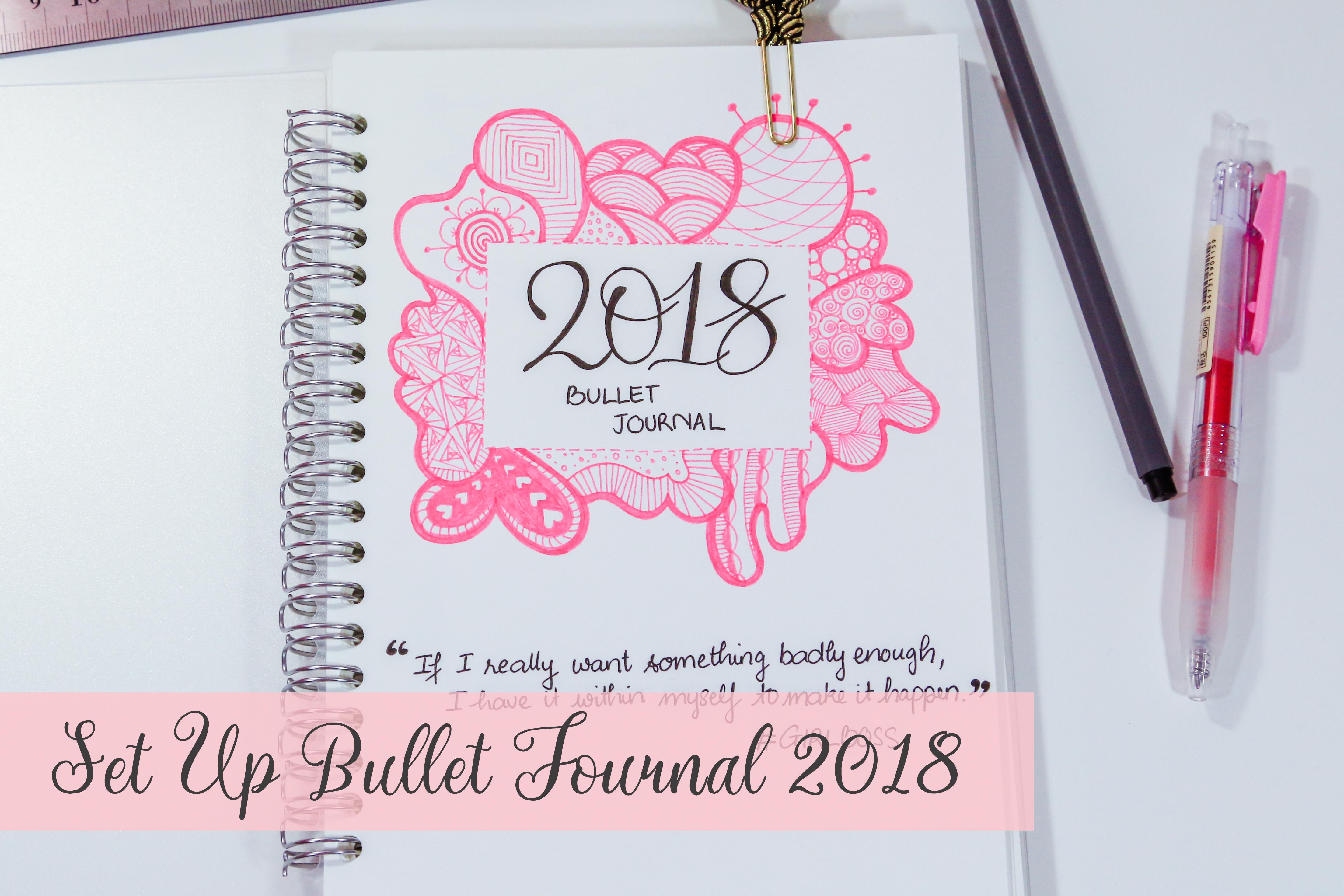 2018 Bullet Journal Flip Through - 2018 Set Up - Joliecious