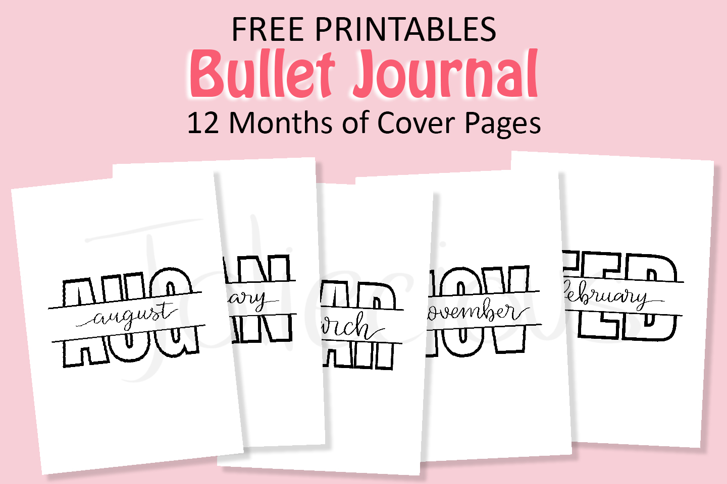 Free Bullet Journal Printables: 12 Months of Cover Pages