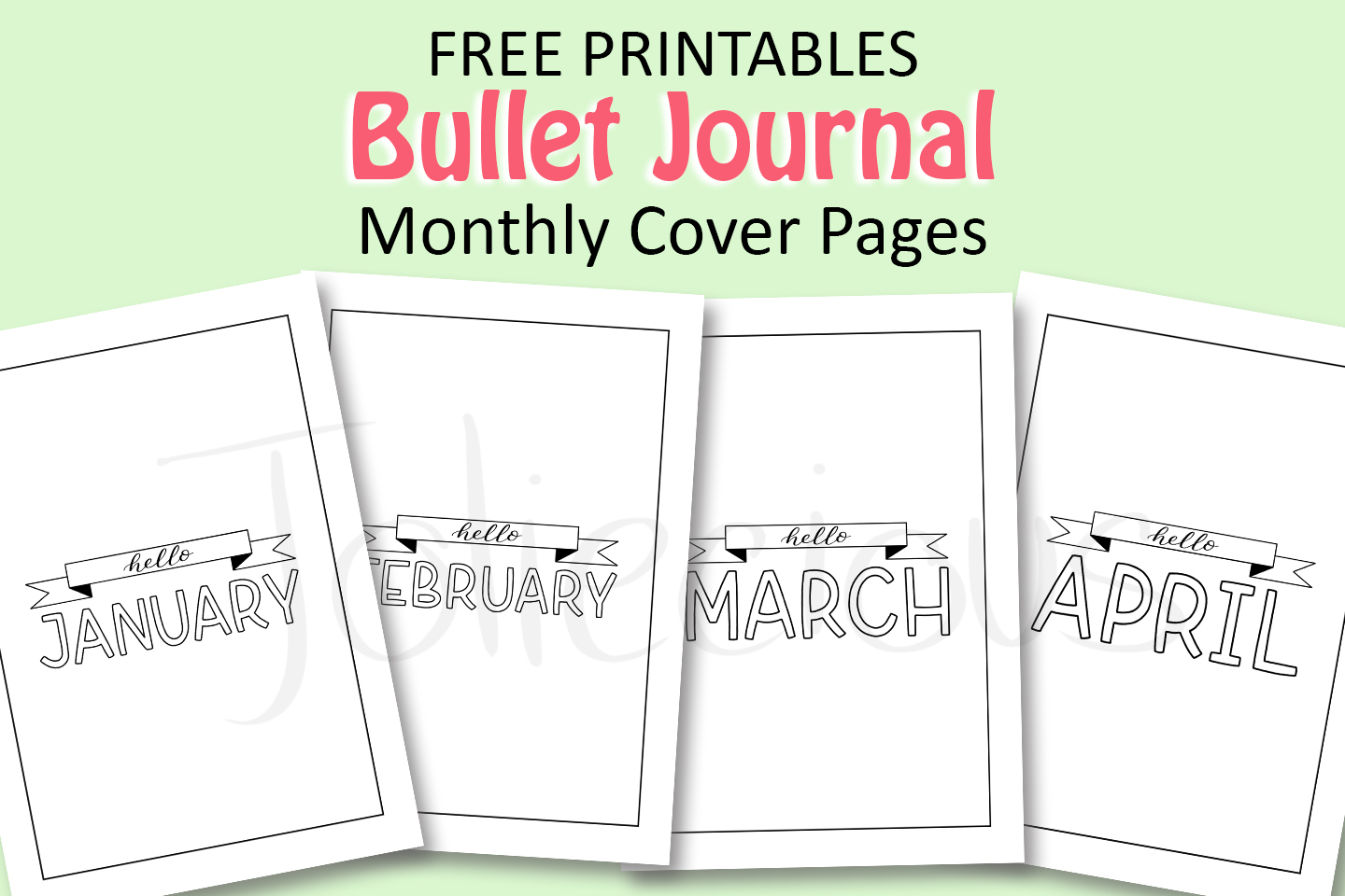 Free Printables: 12 Months of Bullet Journal Cover Page (Part 2)